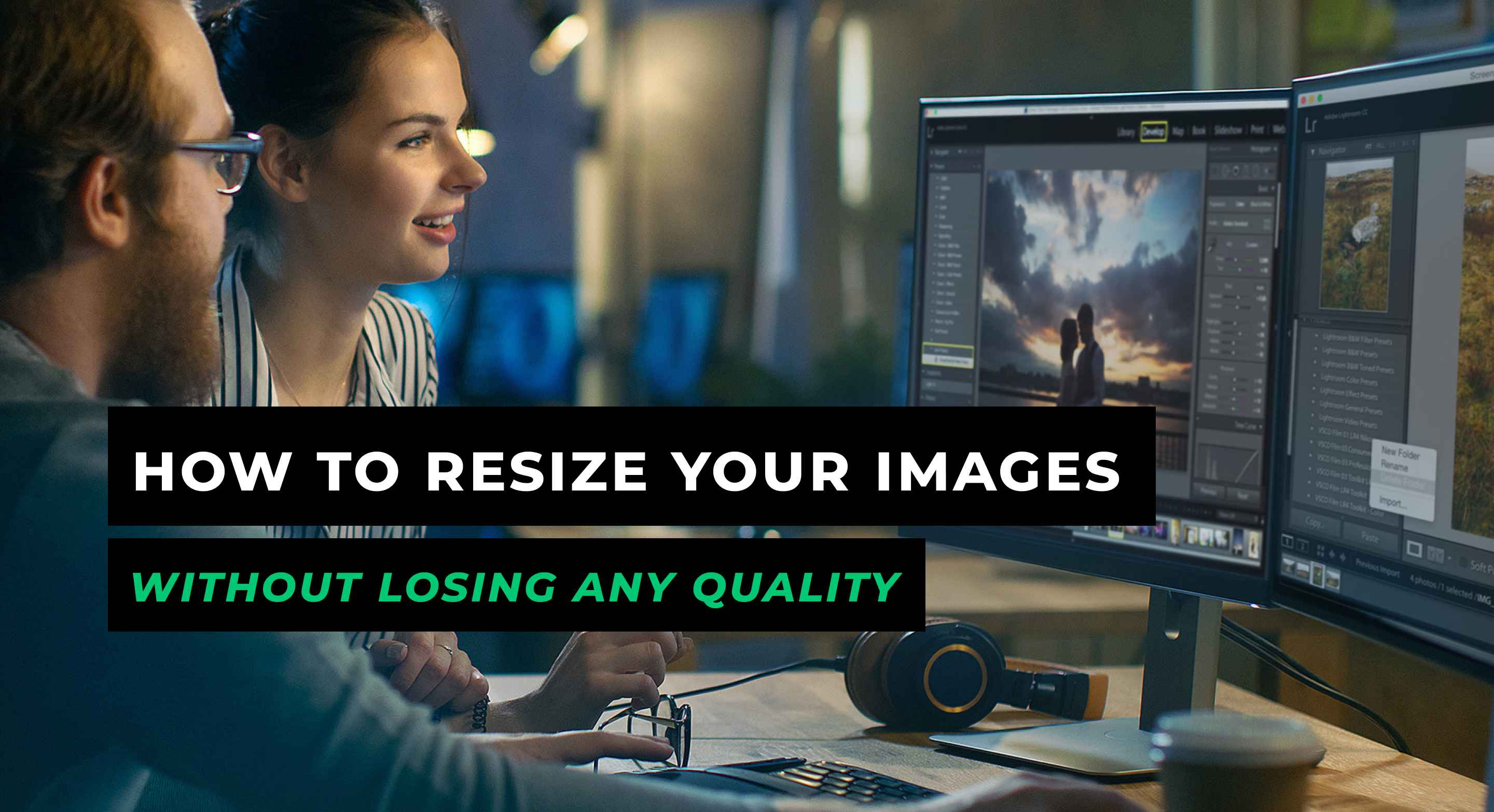 How to Resize Your Images Without Losing Any Quality