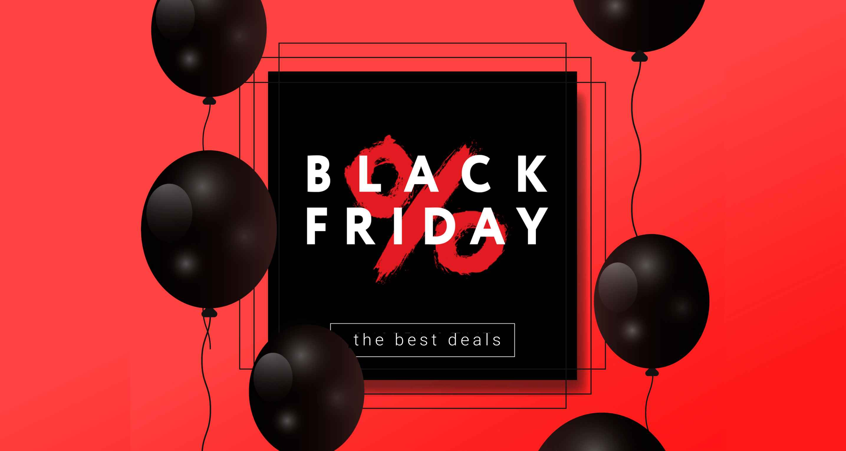 The Best Black Friday and Cyber Monday Deals