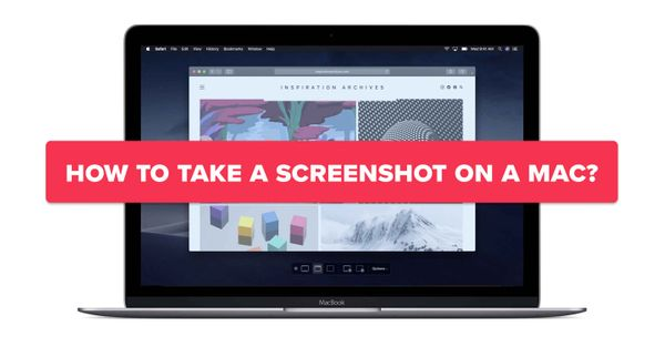 How to Take a Screenshot on Your Mac